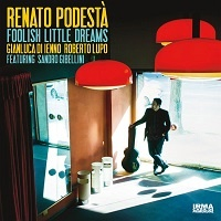 Foolish Little Dreams - Renato Podestà