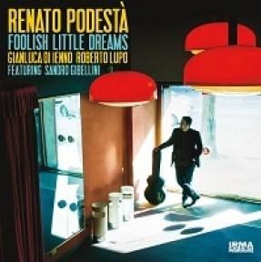 Foolish Little Dreams - Renato Podestà