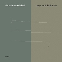 Joys and Solitudes - Yonathan Avishai