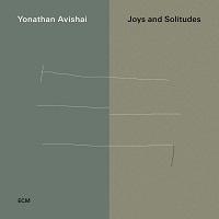Joys and Solitudes - Yonathan Avishai