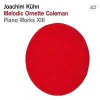 Melodic Ornette Coleman - Joachim Kuhn