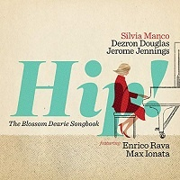 Hip! [The Blossom Dearie Songbook] - Silvia Manco