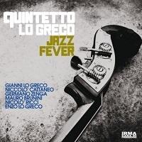 Jazz Fever - Quintetto Lo Greco