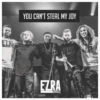 You can't steal my joy - Ezra Collective