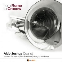 from Rome to Cracow - Aldo Joshua Quartet