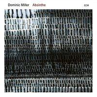 Absinthe - Dominic Miller
