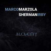 Alchemy - Marco Marzola, ft. Sherman Irby