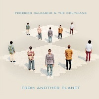From another planet - Federico Calcagno & The Dolphians