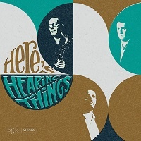 Here's Hearing Things - Hearing Things