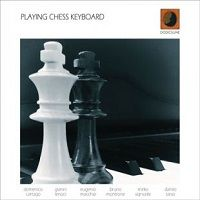 Playing Chess Keyboard – Cartago, Lenoci, Macchia, Montrone, Signorile, Tarso