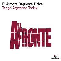 Tango Argentino Today -El Afronte Orquesta Tipica