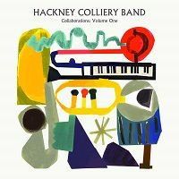 Collaborations Volume One – Hackney Colliery Band