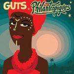 Philantropiques – Guts