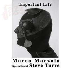 Important Life - Marco Marzola feat. Steve Turre