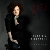 Speak Low - Patrizia Gibertoni
