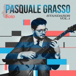 Standards Vol.1 - Pasquale Grasso Solo