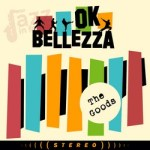 The Goods – Ok Bellezza
