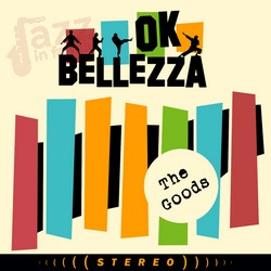 The Goods - Ok Bellezza
