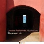 The Round Trip – Cesare Pastanella Afrodiaspora