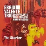 The Starter – Ergio Valente Trio