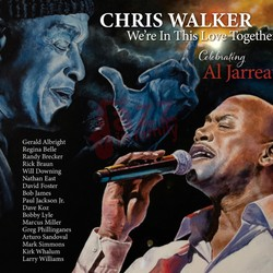 We're in this love togheter - Chris Walker