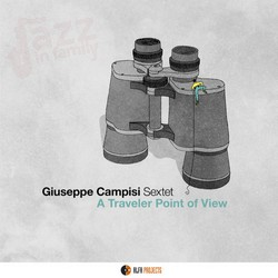 A traveler point of view - Giuseppe Campisi Sextet