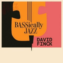 Bassically Jazz - David Finck