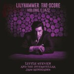Lilyhammer: The Score – Little Steven