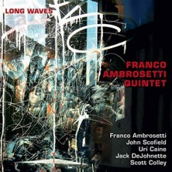 Long Waves - Franco Ambrosetti Quintet