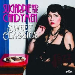 Sweet Classics - Sugarpie and The Candymen