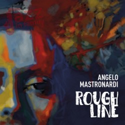 Rough Line – Angelo Mastronardi