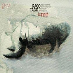 -ismo - Ragotago