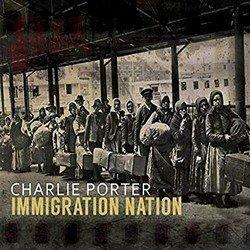 Immigration Nation - Charlie Porter