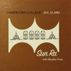 Haverford College Solo Piano - Sun Ra