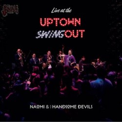 Live at the Uptown Swingout - Naomi & Her handsome devils
