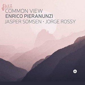 Common View - Pieranunzi, Somsen, Rossy