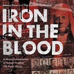 Iron in the blood - Jeremy Rose & The Earshift Orchestra