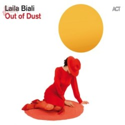 Out of Dust - Laila Biali