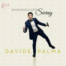 Something's gotta swing - Davide Palma