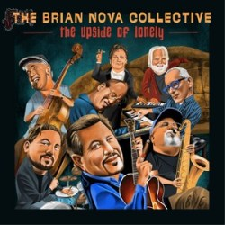 The Brian Nova Collective - The Upside of Lonely