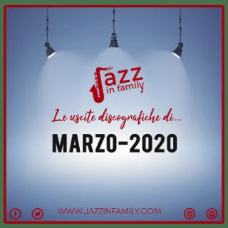 Marzo 2020 le uscite discografiche