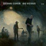 Big Vicious - Avishai Cohen