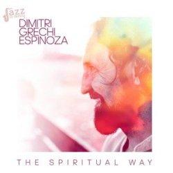 The Spiritual way - Dimitri Grechi Espinoza