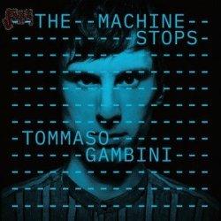 The machine stops - Tommaso Gambini