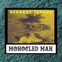 Bernabe Jurado - Monocled Man