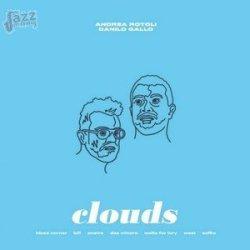 Clouds - Andrea Rotoli e Danilo Gallo