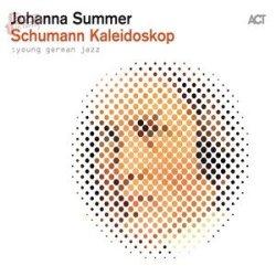 Schumann Kaleidoskop - Johanna Summer