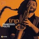 Trip - Francesco Polito