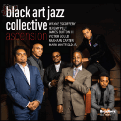 Ascension - Black Art Jazz Collective
