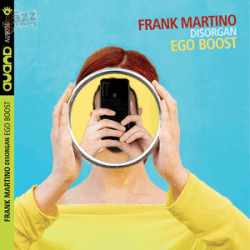 Ego Boost - Frank Martino Disorgan